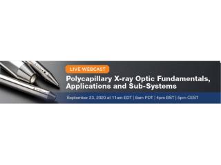 干货满满/9.23晚11点-XOS多毛细管X光透镜基础与应用在线研讨会